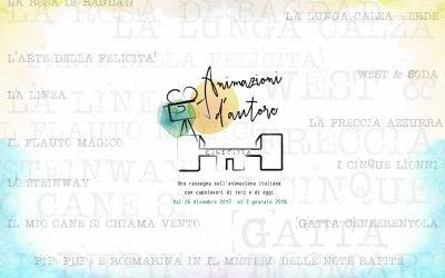 Animazioni D'autore una rassegna sull'animazione Italiana con capolavori di ieri e di oggi.